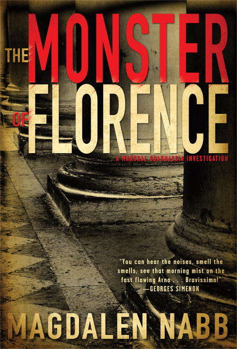 The Monster of Florence (A Florentine Mystery #10)