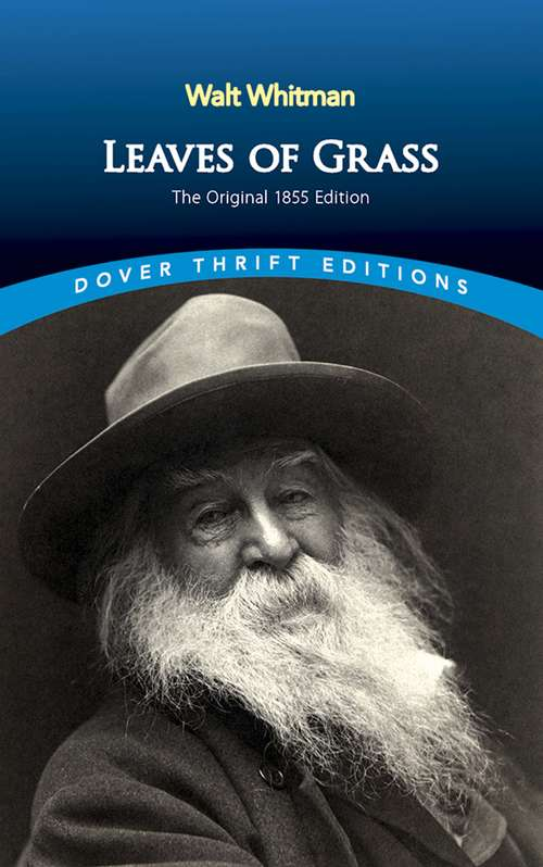Leaves of Grass: The Original 1855 Edition (Dover Thrift Editions Ser.)