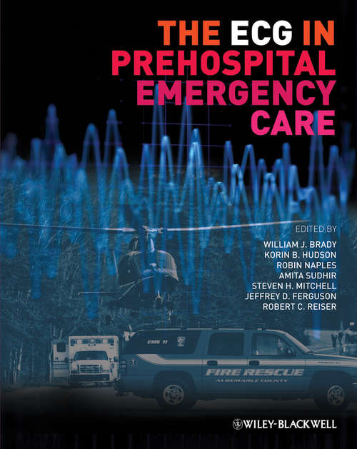 The ECG in Prehospital Emergency Care
