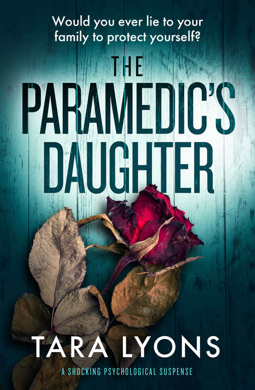 The Paramedic's Daughter: A Shocking Psychological Thriller