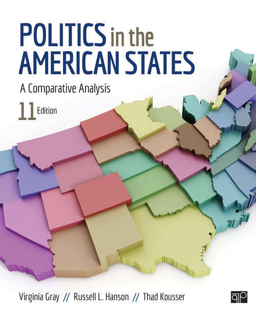 Politics in the American States: A Comparative Analysis