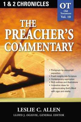 1, 2 Chronicles (Preacher's Commentary, Volume #10)