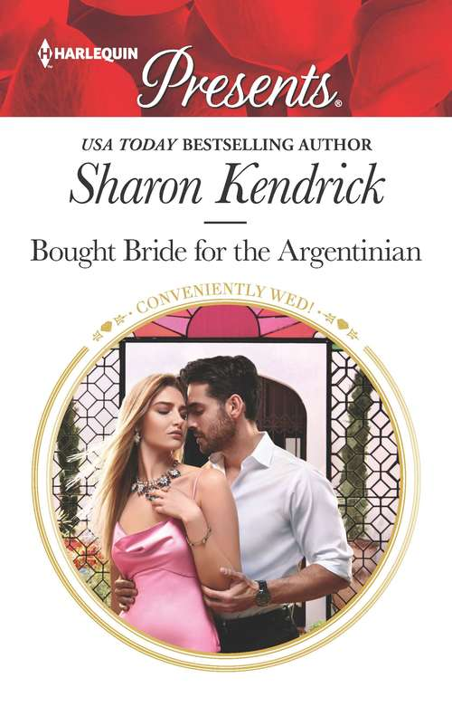 Bought Bride for the Argentinian (Conveniently Wed!)