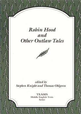 Robin Hood and Other Outlaw Tales (Middle English Texts Ser.)