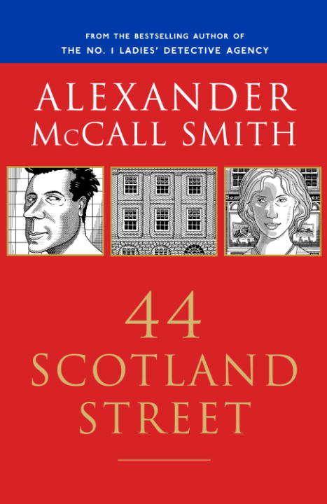 44 Scotland Street: 44 Scotland Street Series (1) (44 Scotland Street Series #1)