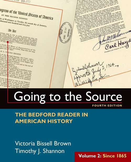 Going to the Source: Since 1865 (Fourth Edition)