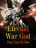 Eternal War God: Volume 11 (Volume 11 #11)