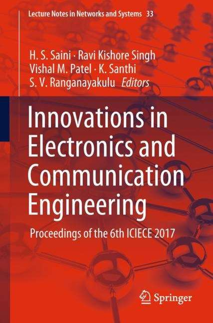 Innovations in Electronics and Communication Engineering: Proceedings Of The Fifth Iciece 2016 (Lecture Notes in Networks and Systems #7)