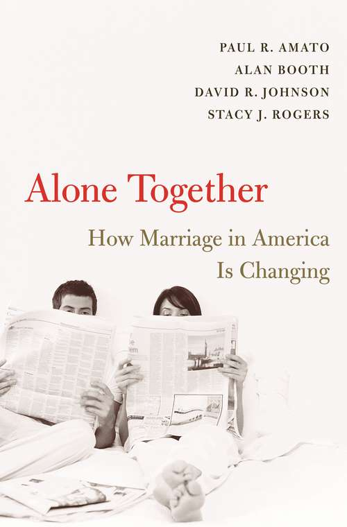 Alone Together: How Marriage In America Is Changing