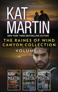 The Raines of Wind Canyon Collection Volume 3: An Anthology (The Raines of Wind Canyon #7)