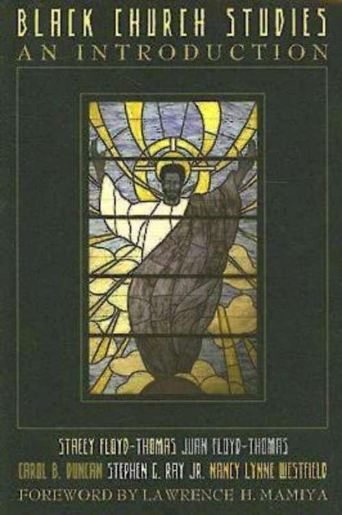 Black Church Studies: An Introduction