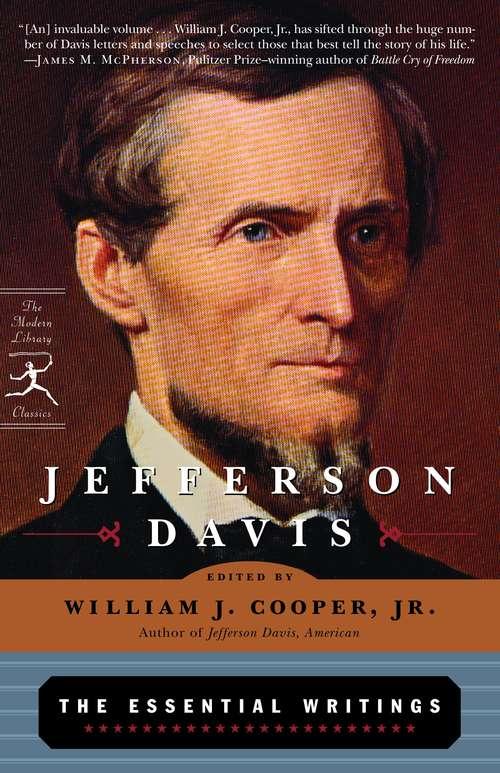 Jefferson Davis: The Essential Writings