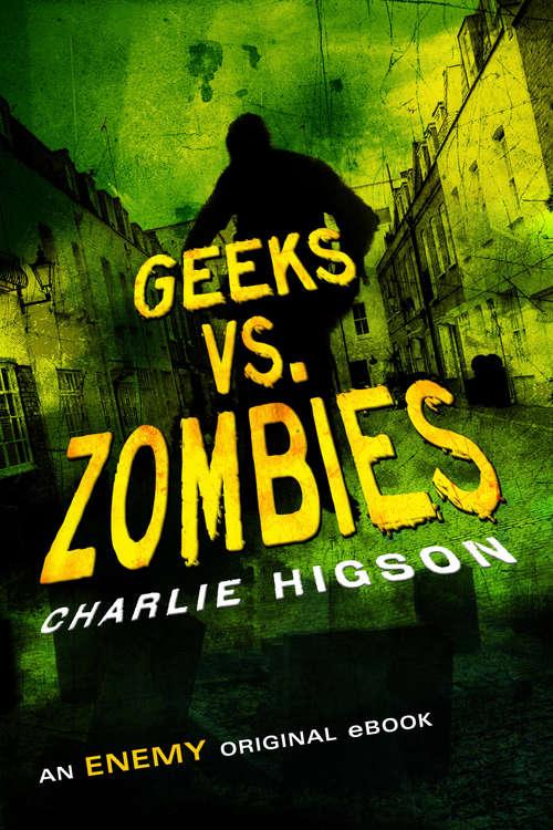 Geeks vs. Zombies