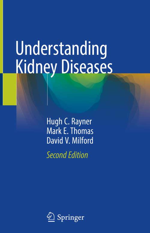 Understanding Kidney Diseases