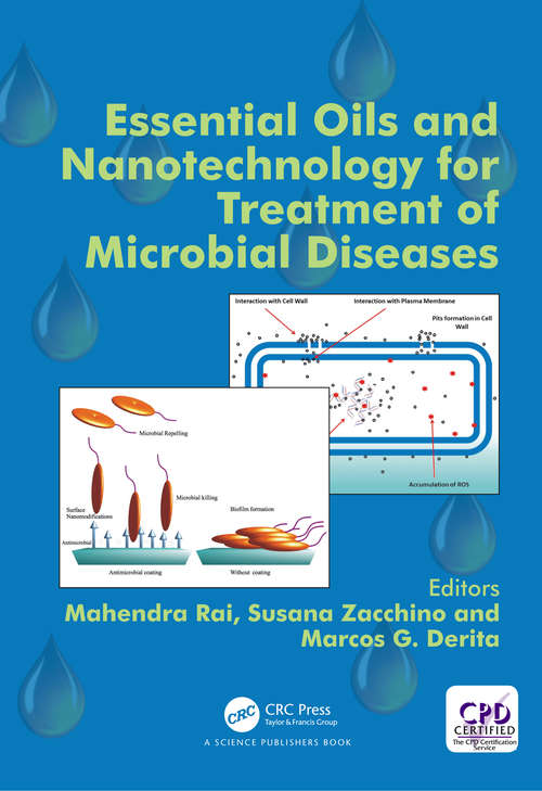 Essential Oils and Nanotechnology for Treatment of Microbial Diseases