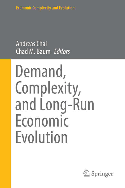 Demand, Complexity, and Long-Run Economic Evolution (Economic Complexity and Evolution)
