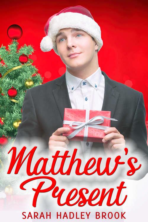 Matthew's Present (2016 Advent Calendar - Bah Humbug Ser.)