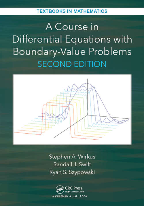 A Course in Differential Equations with Boundary Value Problems (Textbooks in Mathematics)