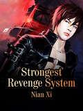 Strongest Revenge System: Volume 3 (Volume 3 #3)