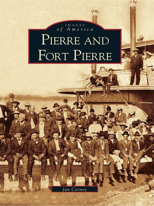 Pierre and Fort Pierre