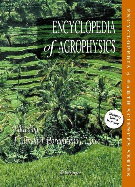 Encyclopedia of Agrophysics