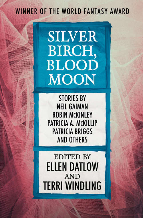 Silver Birch, Blood Moon (Fairy Tale Anthologies #5)