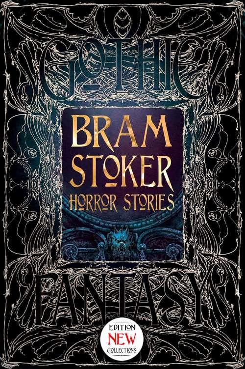 Bram Stoker Horror Stories (Gothic Fantasy)