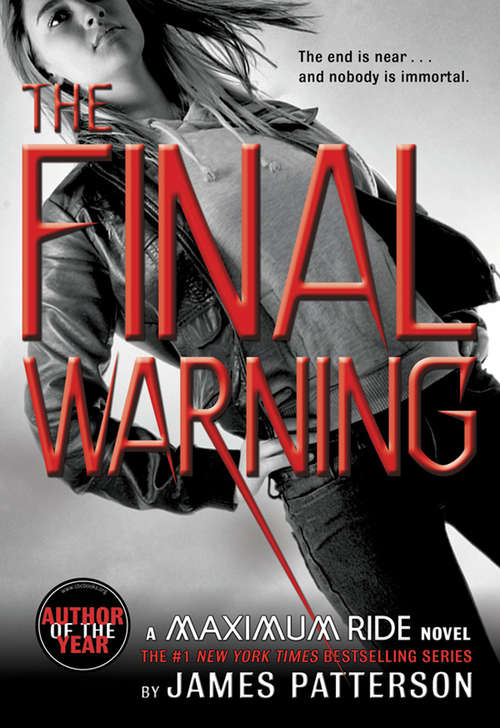 The Final Warning (Maximum Ride #4)