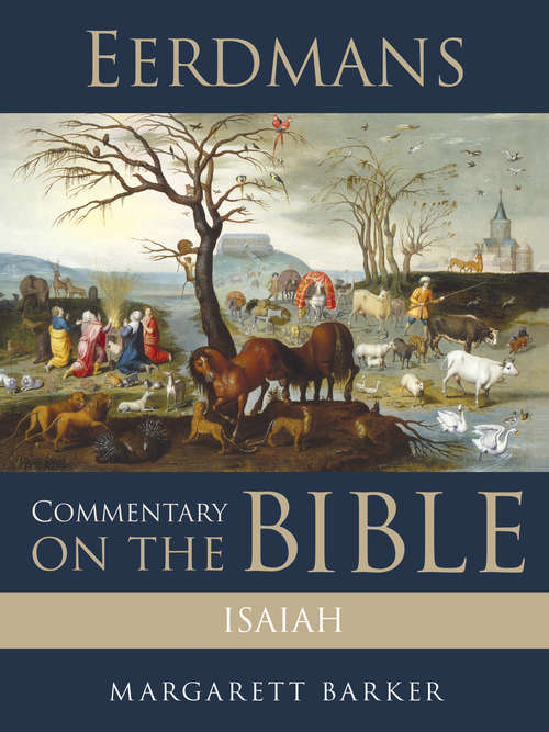 Eerdmans Commentary on the Bible: Isaiah