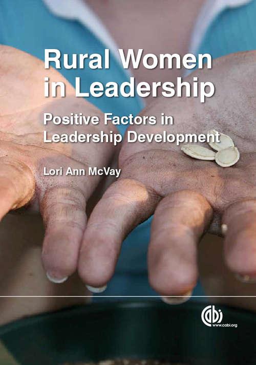 Rural Women in Leadership: Positive Factors in Leadership Development