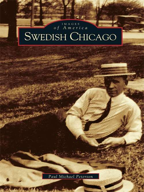 Swedish Chicago (Images of America)