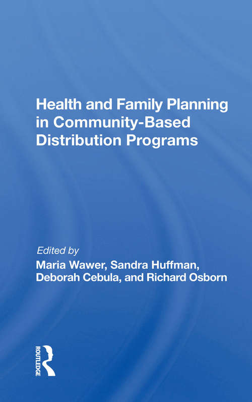 Health And Family Planning In Community-based Distribution Projects
