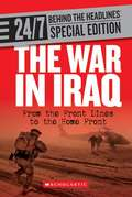 The War in Iraq: From the Front Lines to the Home Front