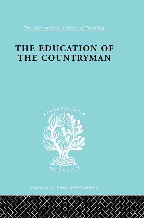 Eductn Of Countryman   Ils 224 (International Library of Sociology)