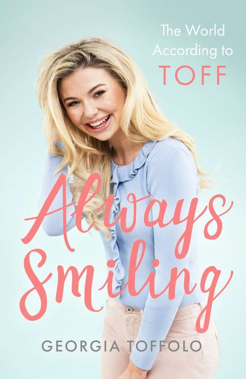 Always Smiling: The World According to Toff