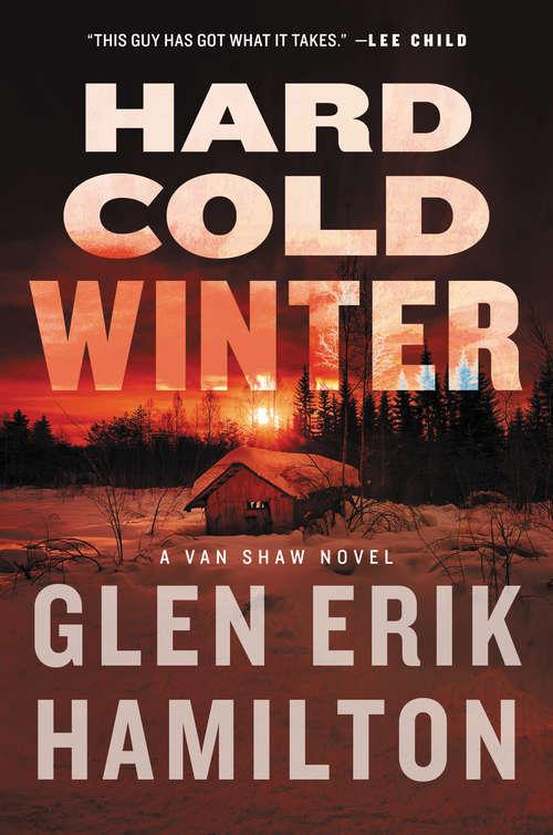 Hard Cold Winter: A Van Shaw Novel (Van Shaw Novels Ser. #Bk. 2)