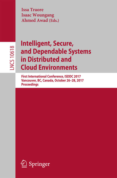 Intelligent, Secure, and Dependable Systems in Distributed and Cloud Environments