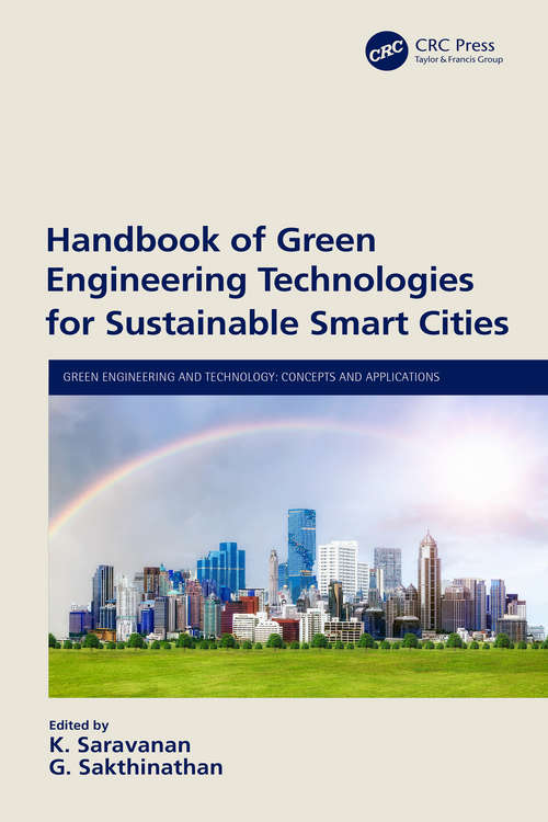 Handbook of Green Engineering Technologies for Sustainable Smart Cities (Green Engineering and Technology)