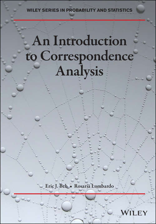 An Introduction to Correspondence Analysis (Wiley Series in Probability and Statistics)