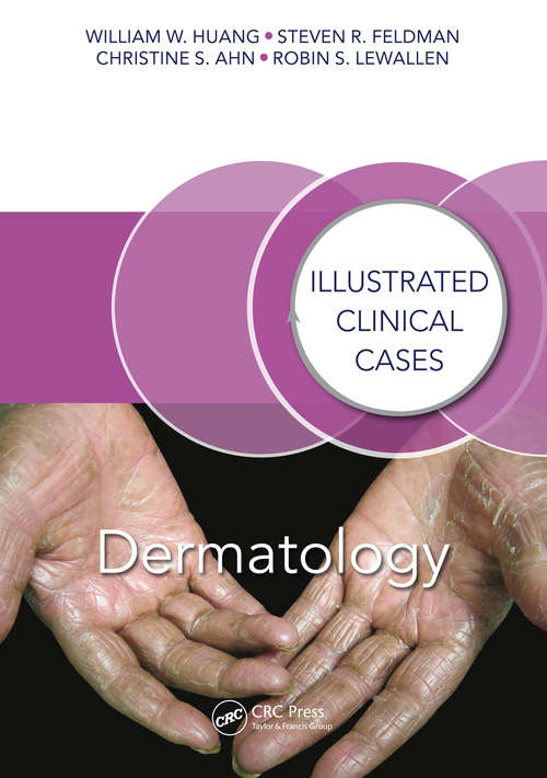 Dermatology: Illustrated Clinical Cases (Illustrated Clinical Cases #36-2)