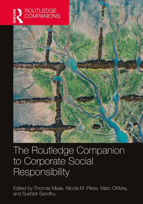The Routledge Companion to Corporate Social Responsibility (Routledge Companions in Business, Management and Marketing)