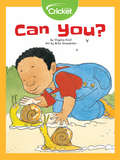 Can You?