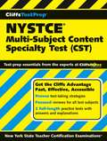 CliffsTestPrep® NYSTCE®: Multi-Subject Content Specialty Test (CST)