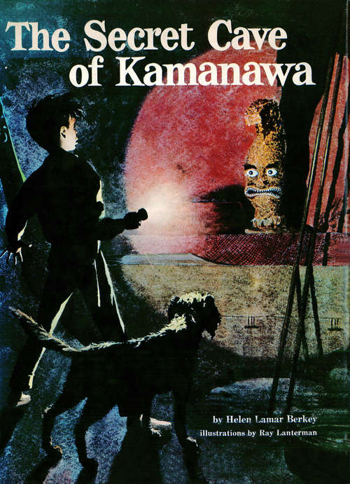 The Secret Cave of Kamanawa