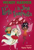 La Perla i la gran tempesta (Col·lecció La Perla #Volumen)