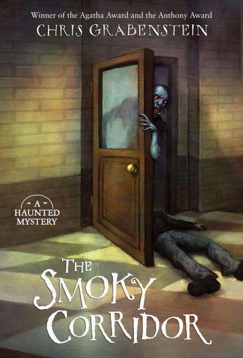 The Smoky Corridor (A Haunted Mystery)