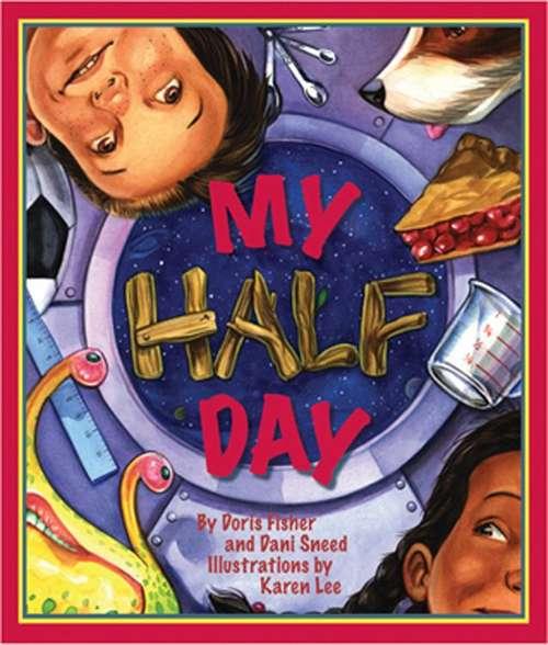 My Half Day (Basic Math Numbers Ser.)