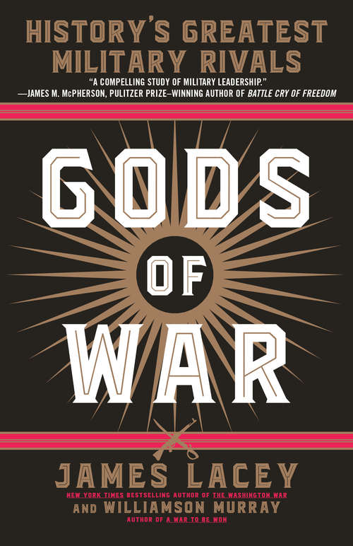 Gods of War: History's Greatest Military Rivals