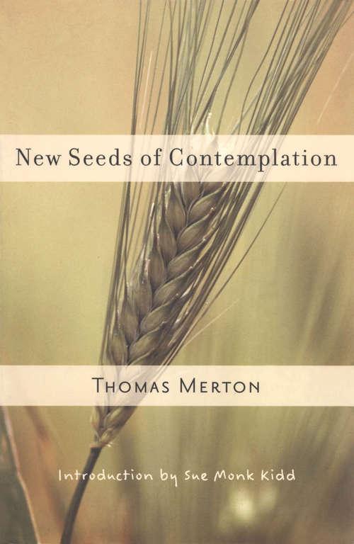 New Seeds of Contemplation (Shambhala Classics Library)