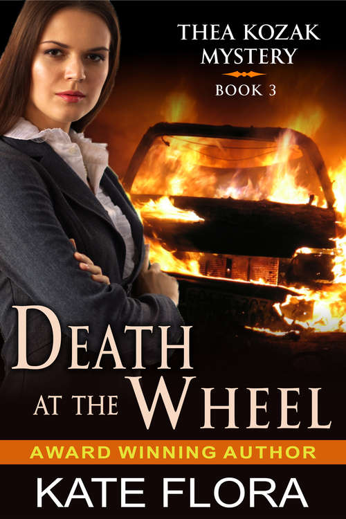 Death at the Wheel: A Thea Kozak Mystery (The Thea Kozak Mystery Series #3)